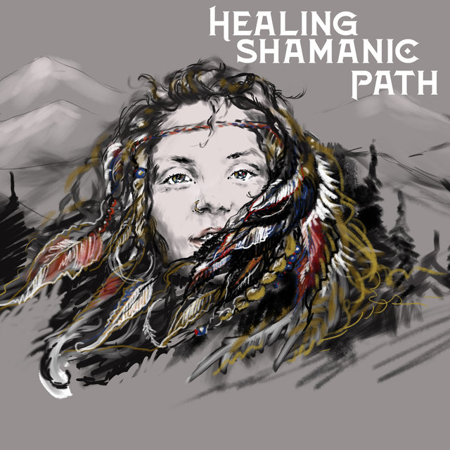 Healing Shamanic Path - Awake Your Spirituality with Native Shamanic Sounds, Calm Down, Stress Relief, Meditation Music Zone, Deep Relaxation