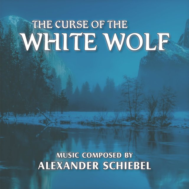 The Curse of the White Wolf (Original Soundtrack)