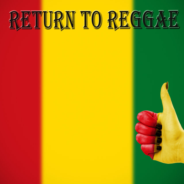Return To Reggae