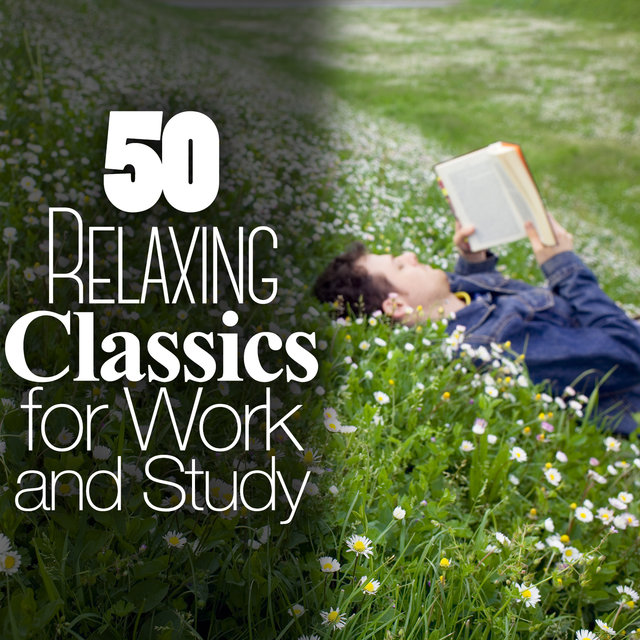 50 Relaxing Classics for Work and Study