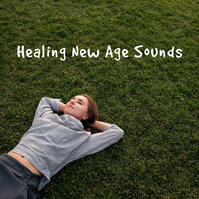 Healing New Age Sounds – Perfect for Meditation, Spa, Sleep and Relax