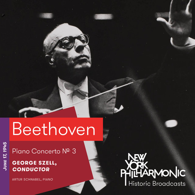 Beethoven: Piano Concerto No. 3 (Recorded 1945)