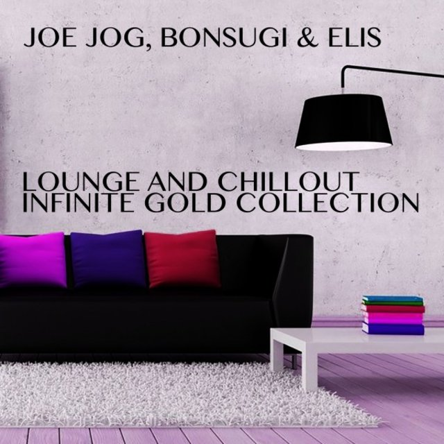 Lounge and Chillout Infinite Gold Collection