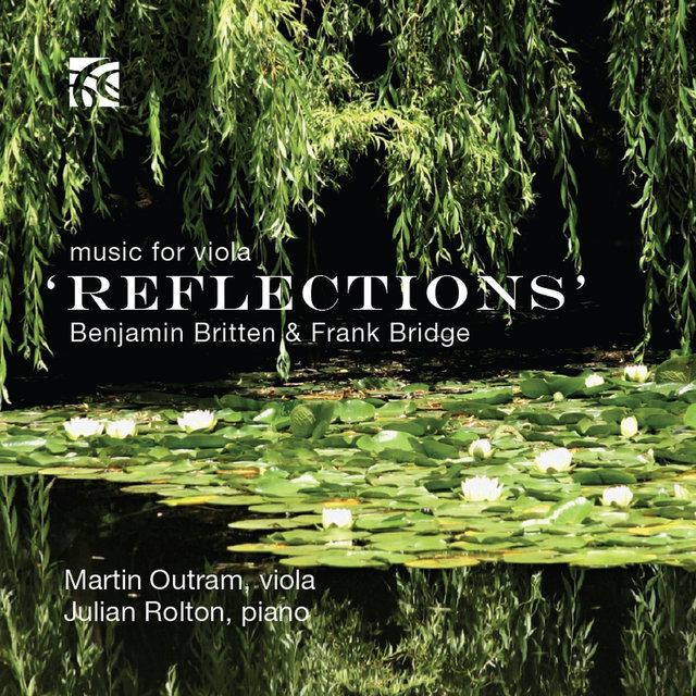 Benjamin Britten & Frank Bridge: Reflections