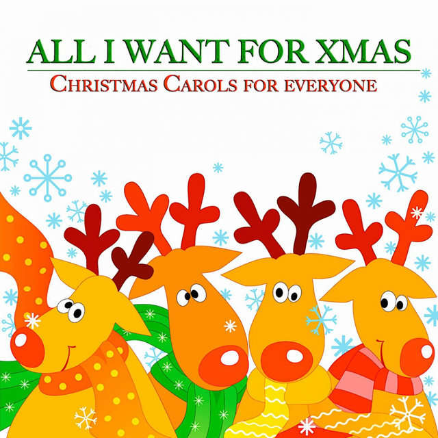 All I Want for Xmas (Christmas Carols for Everyone), Pt. 4