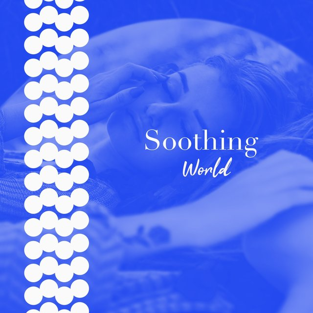 # 1 A 2019 Album: Soothing World