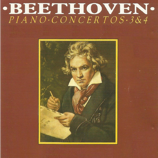 Beethoven - Piano Concerto No. 3, No. 4