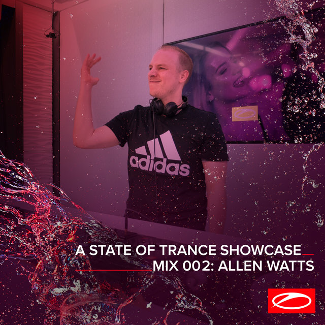 A State Of Trance Showcase - Mix 002: Allen Watts