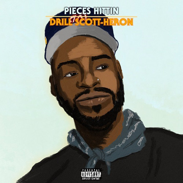 Drill Scott-Heron (Pieces Hittin)