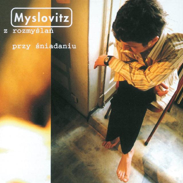 Cover art for album Z rozmyślań przy śniadaniu by Myslovitz
