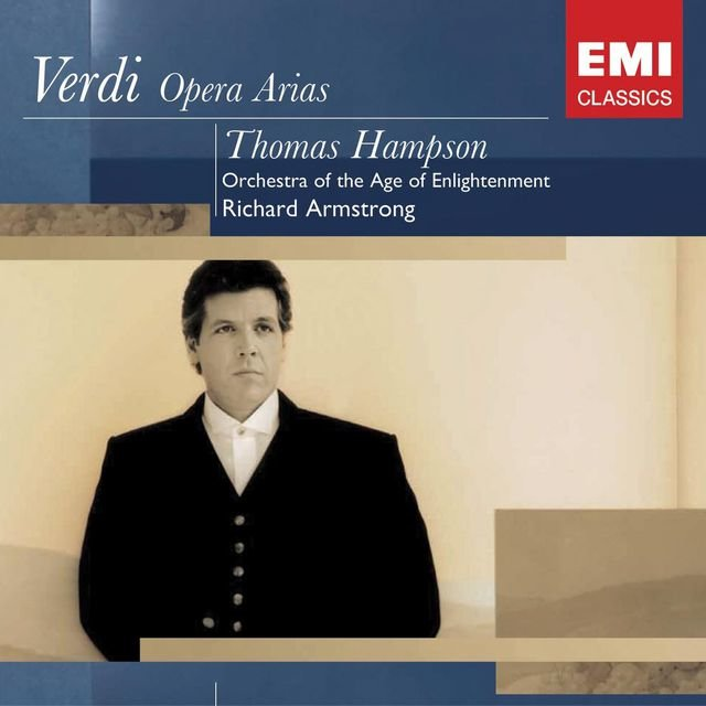 Verdi Operas: Thomas Hampson