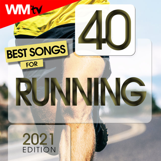 40 Best Songs For Running 2021 Edition