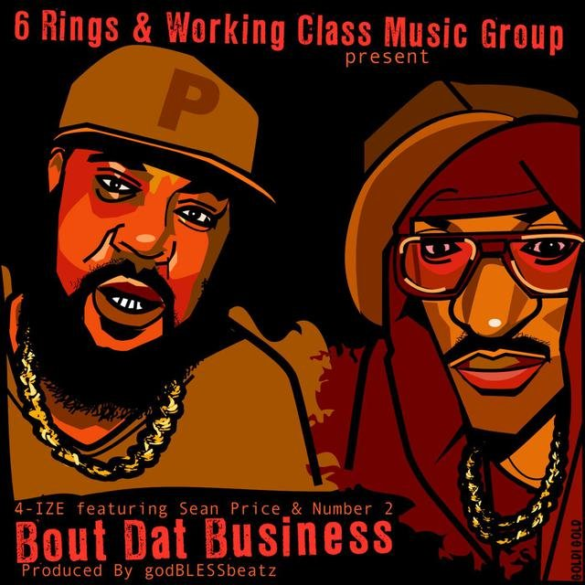 Bout Dat Business (feat. Sean Price & Number 2)