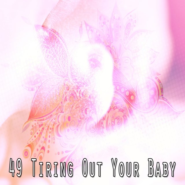 49 Tiring out Your Baby