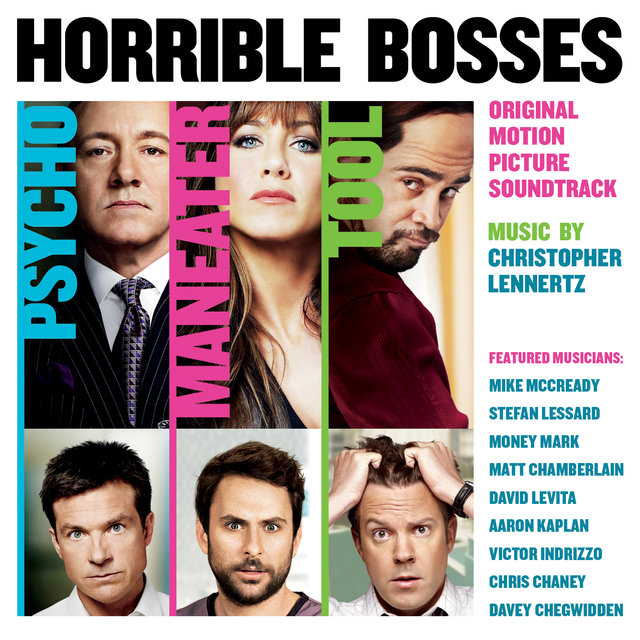Horrible Bosses (Original Motion Picture Soundtrack)