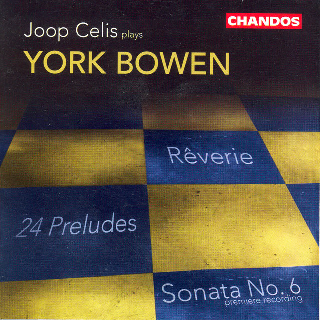 Bowen, Y.: Piano Works, Vol.  1  - Piano Sonata No. 6 / 24 Preludes / Reverie in B Major