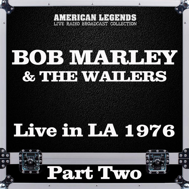 Live in LA 1976 Part Two
