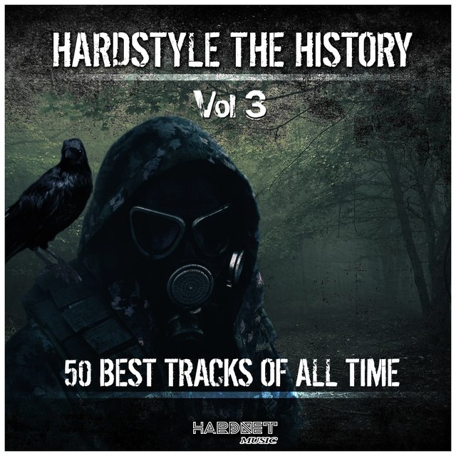 Hardstyle: The History, Vol. 3