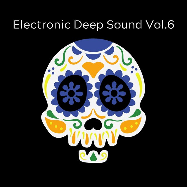 Electronic Deep Sound Vol. 6