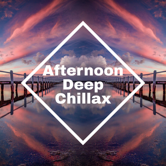 Afternoon Deep Chillax – Electro Ibiza Vibes