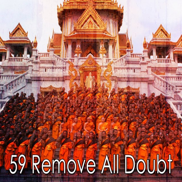 59 Remove All Doubt