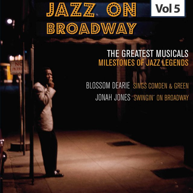 Milestones of Jazz Legends - Jazz on Broadway, Vol. 4
