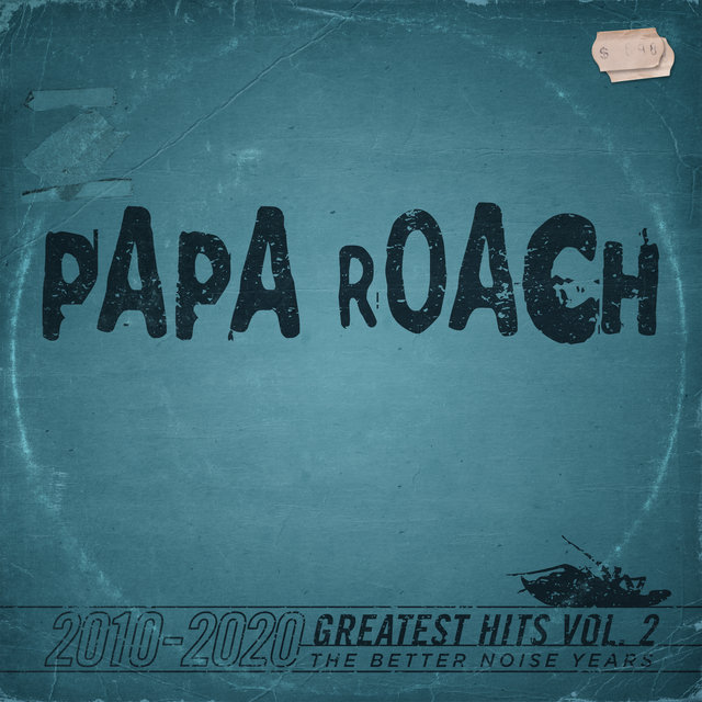 Cover art for album Greatest Hits Vol.2 The Better Noise Years by Papa Roach