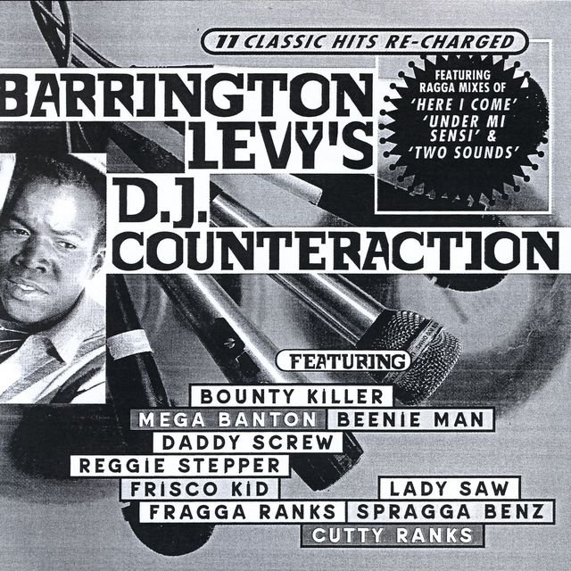 Barrington Levy's DJ Counteraction (11 Classic Hits Re-Charged)