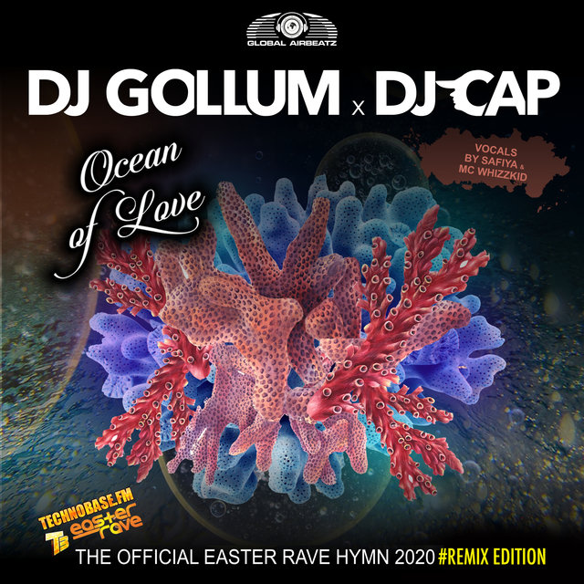 Ocean of Love (The Official Easter Rave Hymn 2020) (Remix Edition)