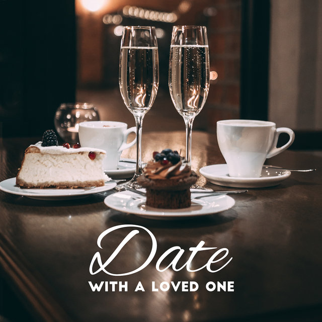 Date with a Loved One