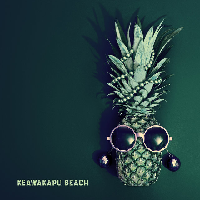 Keawakapu Beach: Hawaiian Chillout Lounge Music 2020