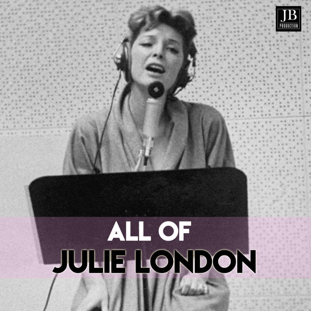 All Of Julie London's