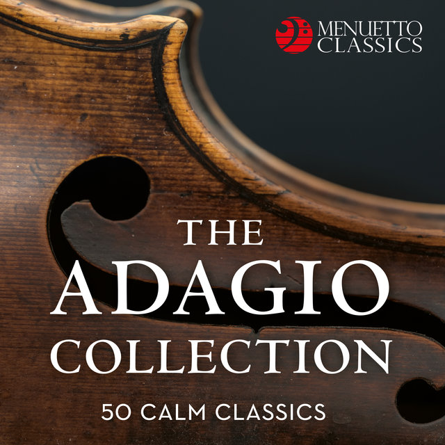 The Adagio Collection: 50 Calm Classics