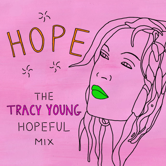 Hope (Tracy Young Hopeful Mix)