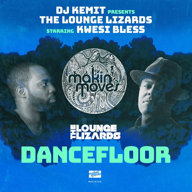 DJ Kemit Presents: Dancefloor (feat. Kwesi Bless)