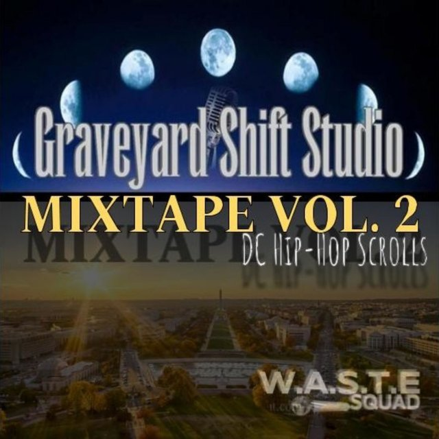 DC Hip-Hop Scrolls (Grave Yard Shift Studio Mixtape, Vol. 2)
