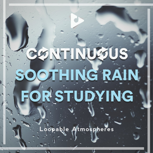 Continuous Soothing Rain for Studying