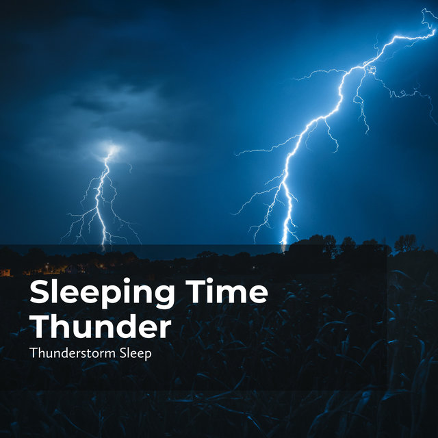 Sleeping Time Thunder