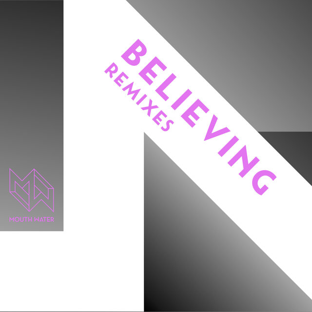 Believing (Remixes)