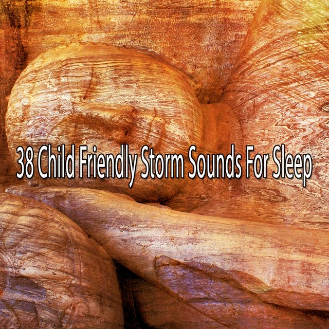 38 Child Friendly Storm Sounds for Sle - EP