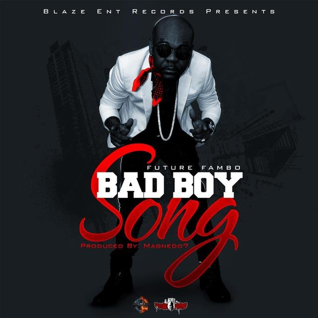 Bad Boy Song