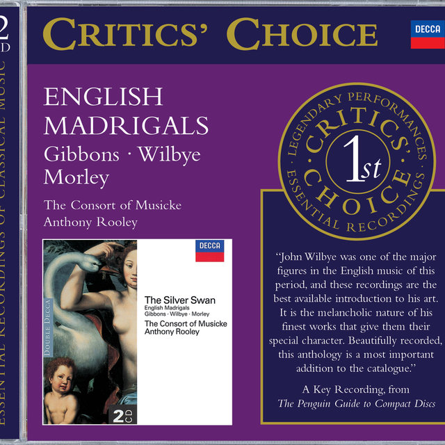 Gibbons/Wilbye/Morley: The Silver Swan; English Madrigals