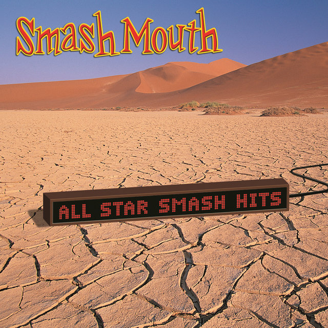 Cover art for album All Star Smash Hits by Smash Mouth