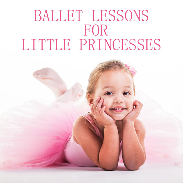 Ballet Lessons for Little Princesses - 15 Jazz Piano Melodies Perfect for Warming Up at Group Dance Classes for Children