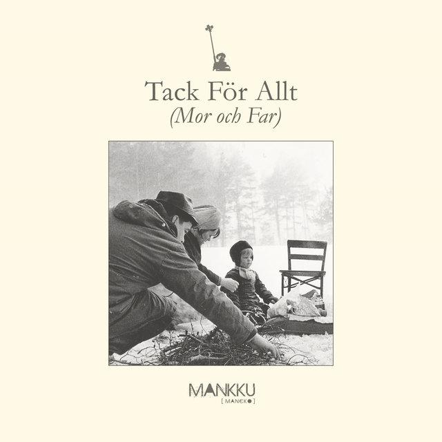 Cover art for album Tack För Allt (Mor och Far) by Mankku [mancko]