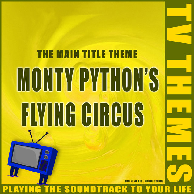 Monty Python's Flying Circus - The Main Title Theme