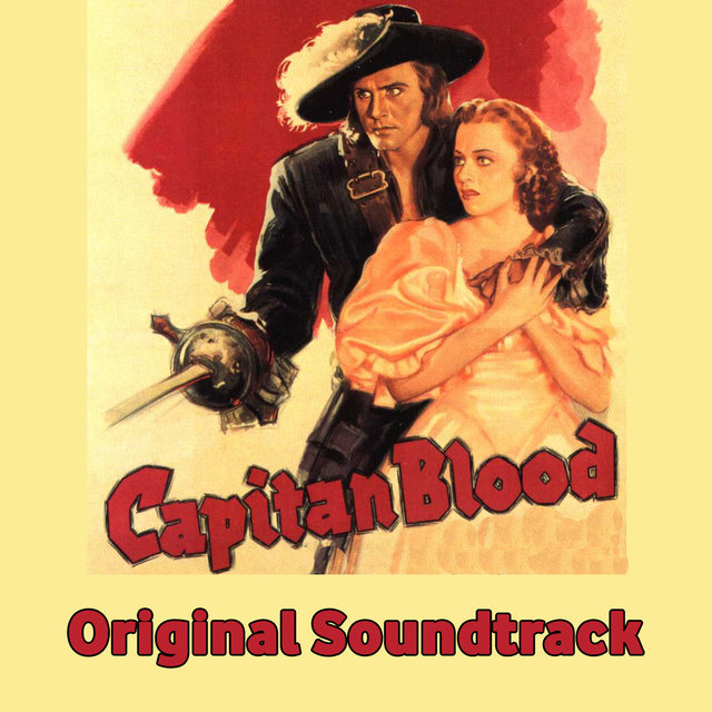 Captain Blood Medley: Main Title / Peter Blood / King James / Ship To America / Horseback Riding Scene / Jeremy Is Turtured / A Timely Interruption / Peter Steals A Boat / The Drunken Army / Return to Port Royal / Finale