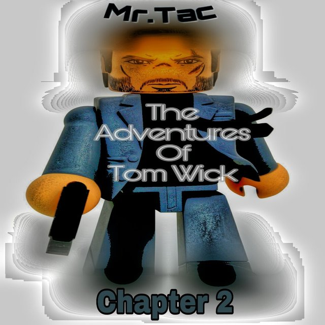 The Adventures of Tom Wick, Chapter 2