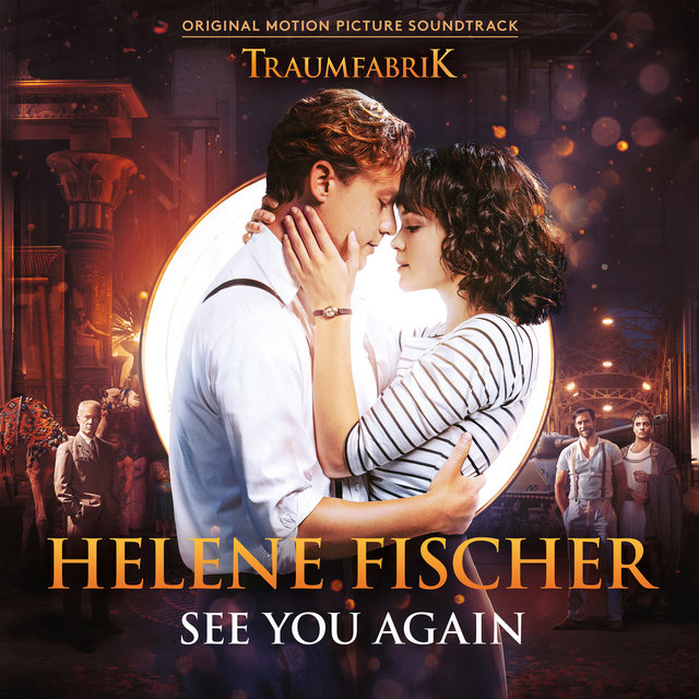 "See You Again (Theme Song From The Original Movie ""Traumfabrik"")"
