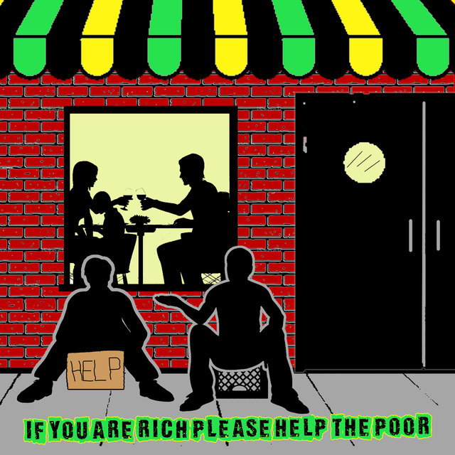 If You Are Rich Please Help the Poor